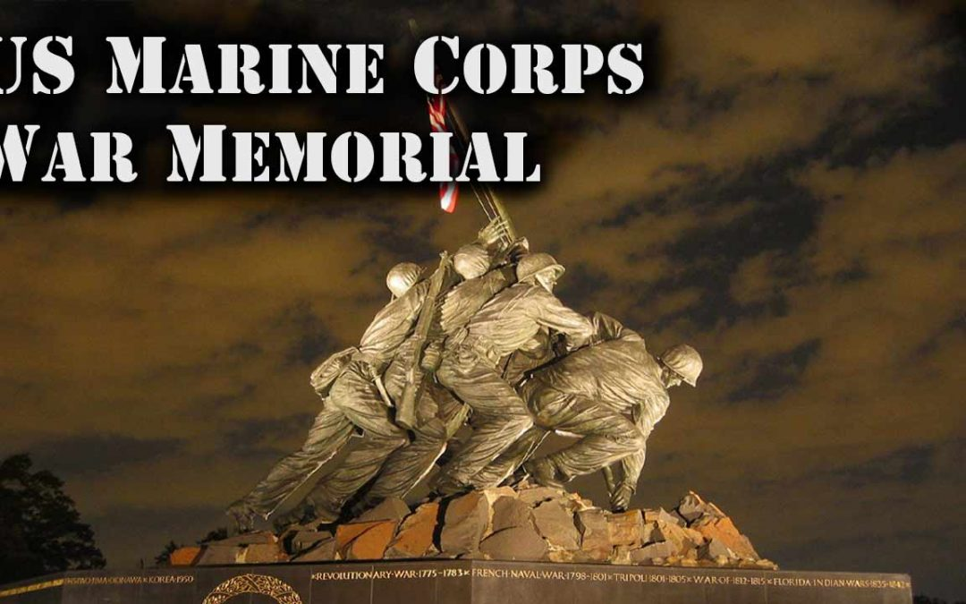 Live From the US Marine Corps Memorial – Washington DC