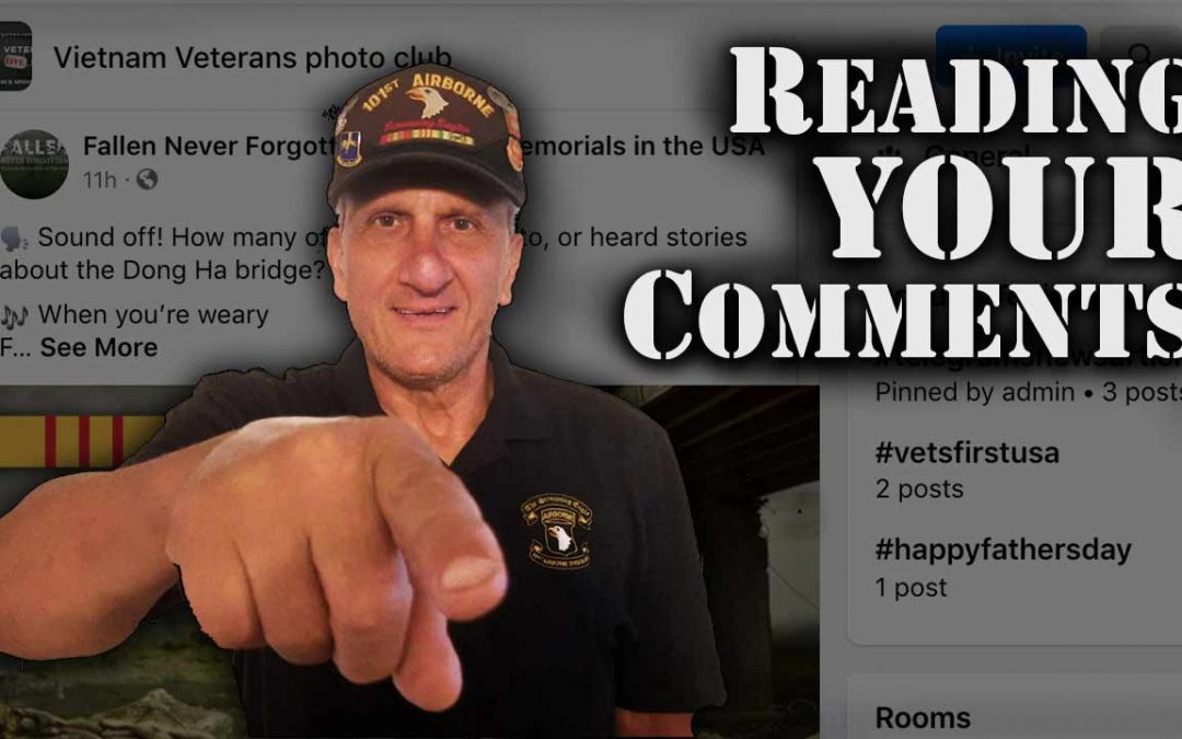 Vietnam Vet Reads YOUR Comments About the War
