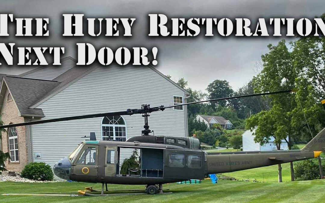 Veteran Restores Huey in his Front Yard!